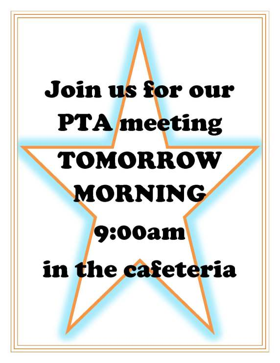 Tomorrow at 900 PTA Meeting